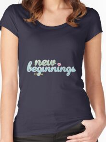 new beginnings; Women's Fitted Scoop T-Shirt