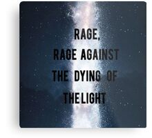 Rage, Rage Against The Dying Of The Light - Interstellar Metal Print