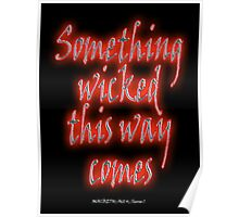 Something Wicked, Macbeth, Shakespeare Play, Theater, Play, Second Witch Poster
