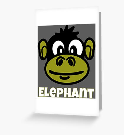Cute Monkey Face Cartoon With Funny Elephant Text Greeting Card