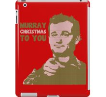 Murray Christmas to you sweater iPad Case/Skin
