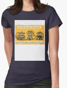 the three wise middle aged monkeys Womens Fitted T-Shirt