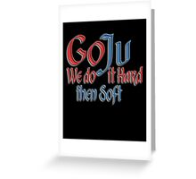 Goju Ryu, Karate, Hard, Soft Style, Combat Greeting Card