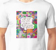 Can't Into Can, Dream Into Plan Unisex T-Shirt