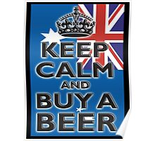 AUSTRALIAN, KEEP CALM & BUY A BEER, AUSTRAILIA, AUSSIE, on Black Poster
