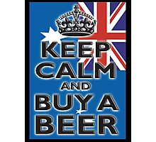 AUSTRALIAN, KEEP CALM & BUY A BEER, AUSTRAILIA, AUSSIE, on Black Photographic Print