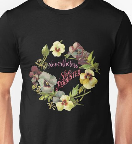 She Persisted (Floral Design) Unisex T-Shirt