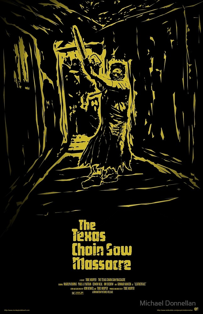 The Texas Chain Saw Massacre by Michael Donnellan