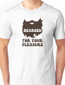 Bearded For Your Pleasure Unisex T-Shirt