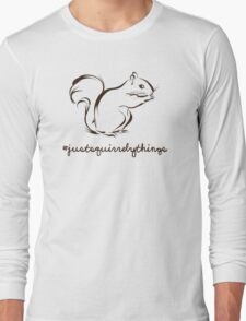 Just Squirrely Things Squirrel Long Sleeve T-Shirt