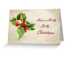 A Holly Jolly Christmas Greeting Card