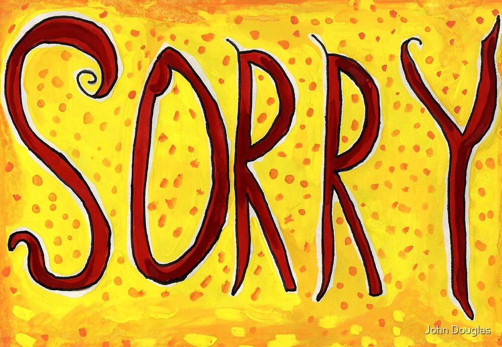 Sorry by John Douglas