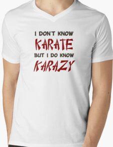 I Don't Know Karate But I Do Know Crazy Mens V-Neck T-Shirt