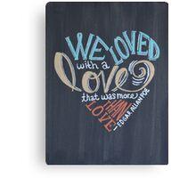 More than Love Canvas Print