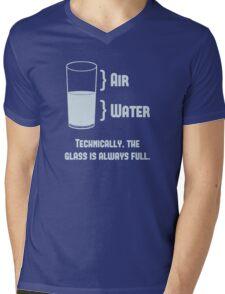 Technically The Glass Is Always Full Mens V-Neck T-Shirt