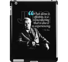 A Quote from Carl Gustav Jung Quote #3 of 50 available iPad Case/Skin