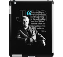A Quote from Carl Gustav Jung Quote #9 of 50 available iPad Case/Skin