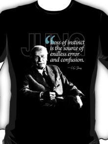A Quote from Carl Gustav Jung Quote #15 of 50 available T-Shirt