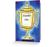 Trophy - Number One... Greeting Card