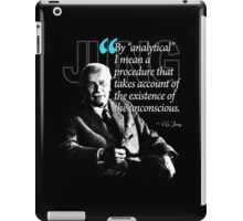 A Quote from Carl Gustav Jung Quote #40 of 50 available iPad Case/Skin