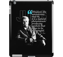 A Quote from Carl Gustav Jung Quote #44 of 50 available iPad Case/Skin