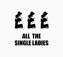 All The Single Ladies Unisex T-Shirt
