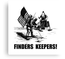 Finders Keepers Moon Landing Canvas Print