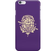 Mutant and Proud! (Donnie) iPhone Case/Skin