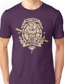 Mutant and Proud! (Donnie) Unisex T-Shirt