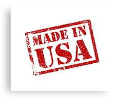 Made in USA, Made in America Canvas Print