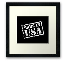 Made in USA, Made in America Framed Print
