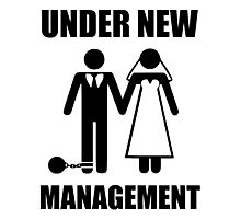 Just Married, Under New Management Photographic Print