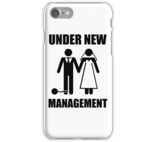 Just Married, Under New Management iPhone Case/Skin