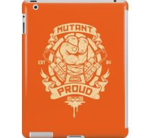 Mutant and Proud! (Mikey) iPad Case/Skin
