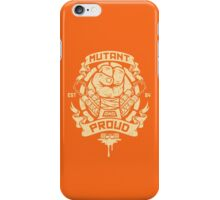 Mutant and Proud! (Mikey) iPhone Case/Skin