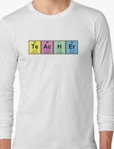 Science Teacher Chemical Elements Long Sleeve T-Shirt