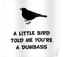 Little Bird Told Me Poster