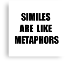 Similes Metaphors Canvas Print