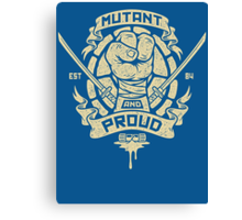 Mutant and Proud! (Leo) Canvas Print