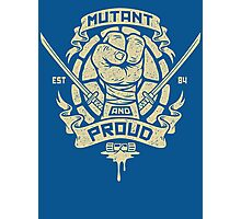Mutant and Proud! (Leo) Photographic Print