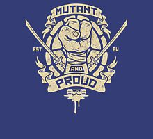 Mutant and Proud! (Leo) Unisex T-Shirt