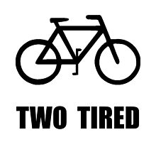Two Tired Bike by TheBestStore