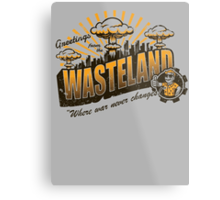Greetings from the Wasteland! Metal Print