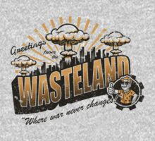 Greetings from the Wasteland! by Brandon Wilhelm