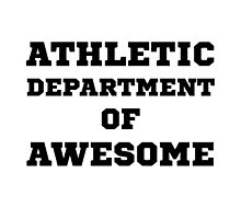 Athletic Department Awesome by AmazingMart