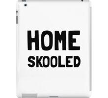 Home Skooled iPad Case/Skin