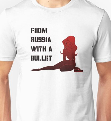 From Russia with a Bullet! Unisex T-Shirt
