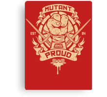 Mutant and Proud! (Raph) Canvas Print