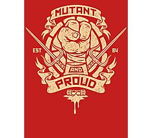 Mutant and Proud! (Raph) Photographic Print