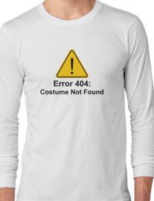 Error 404 Halloween Costume Not Found Long Sleeve T-Shirt